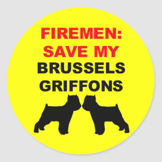 Fireman Save My Brussels Griffons Classic Round Sticker
