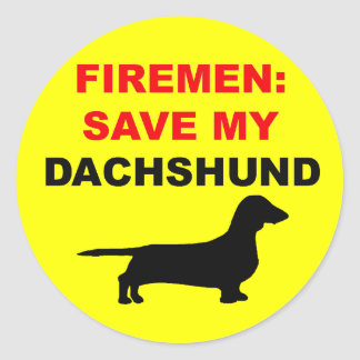 Fireman Save My Dachshund Classic Round Sticker