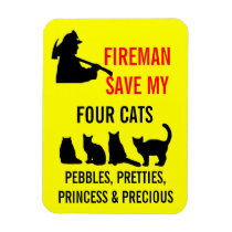 Fireman Save My FOUR Cats Magnet