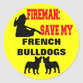 Fireman Save My French Bulldogs Classic Round Sticker