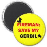 Fireman Save My Gerbil 2 Inch Round Magnet