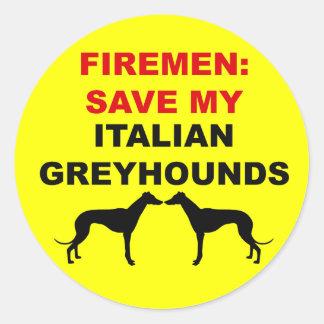 Fireman Save My Italian Greyhounds Classic Round Sticker