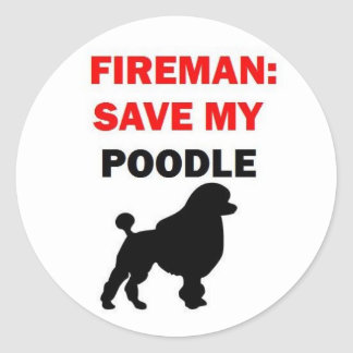 Fireman Save My Poodle Round Stickers