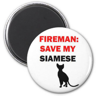 Fireman Save My Siamese Cat 2 Inch Round Magnet