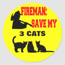 Fireman Save My Three Cats Classic Round Sticker