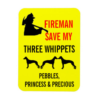 Fireman Save My Three Whippets Fire Safety Magnet