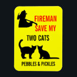 "Fireman Save My Two Cats Safety Magnet<br><div class=""desc"">This custom two cat fire safety notice is perfect for anyone who needs to protect their two cats from harm in the event of a fire.</div>"