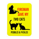Fireman Save My Two Cats Safety Rectangle Magnets