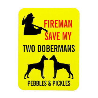 Fireman Save My Two Dobermans Safety Magnet