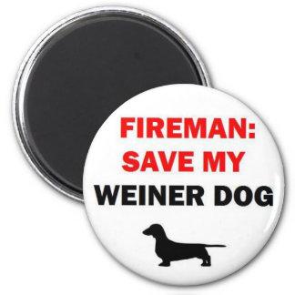 Fireman Save My Weiner Dog Magnet