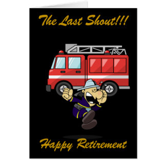 FIREMAN/WOMAN RETIREMENT GREETING CARD