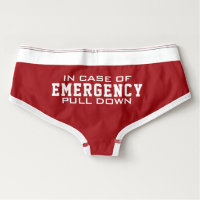Fireman's Wife | In Case Of Emergency Pull Down Briefs