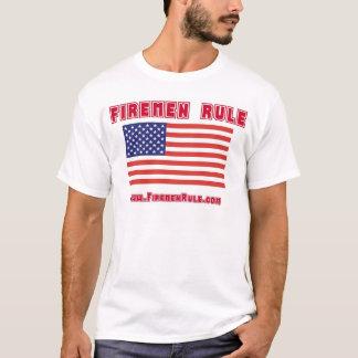 FIREMEN RULE T-Shirt