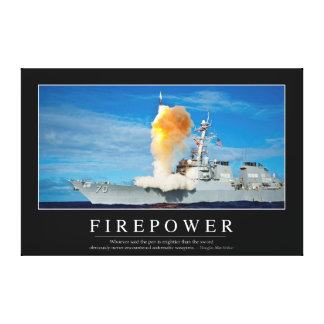 Firepower: Inspirational Quote Canvas Print