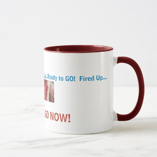fireworkcolors, Fired Up...Ready to GO!  Fired ... Mug