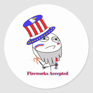 Fireworks Accepted! Classic Round Sticker