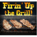 Firing up the Grill! Acrylic Cut Outs