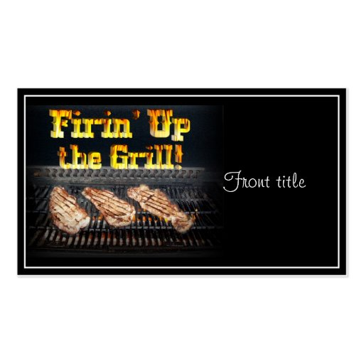 Firing up the Grill! Double-Sided Standard Business Cards (Pack Of 100)