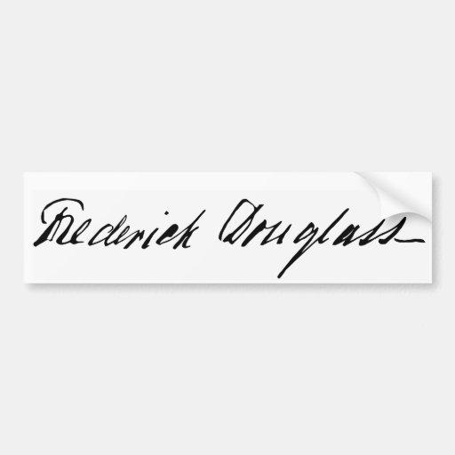 Firma del abolicionista Frederick Douglass Etiqueta De Parachoque