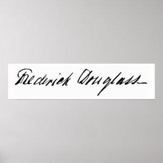 Firma del abolicionista Frederick Douglass Póster