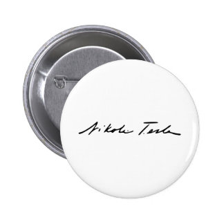 Firma del genio Nikola Tesla de la electricidad Pin Redondo De 2 Pulgadas
