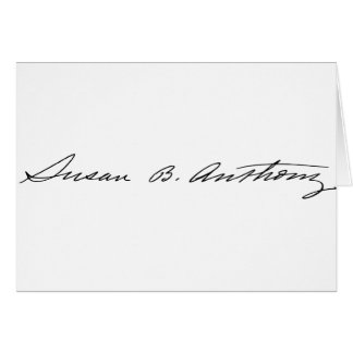 Firma del Suffragette Susan B. Anthony Felicitacion