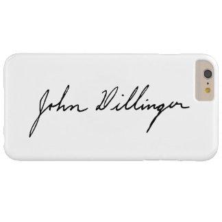 Firma manuscrita de John Dillinger Funda De iPhone 6 Plus Barely There