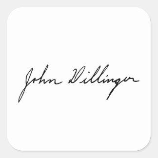Firma manuscrita de John Dillinger Pegatina Cuadrada
