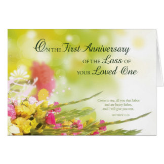 First 1st Anniversary of Loved One's Death Flowers Card