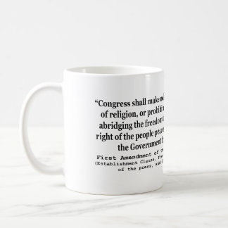 First Amendment of the United States Constitution Classic White Coffee Mug