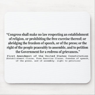 First Amendment of the United States Constitution Mouse Pad