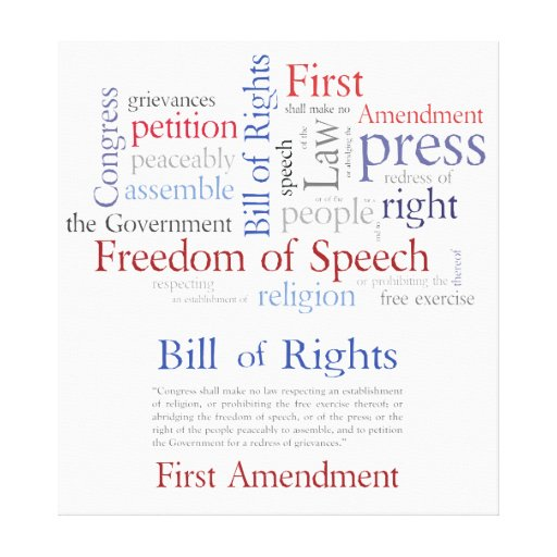 freedom of speech the first amendment Obviously there are others philosophies that value freedom of speech, eg natural law our constitution, which was written before mill was born, has the first amendment congress shall make no law respecting an establishment of religion, or prohibiting the free exercise thereof or abridging the freedom of speech, or of the press or the.