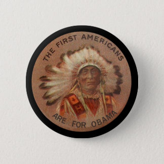 First Americans For Obama Pinback Button