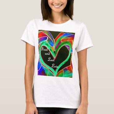 Wedding Themed First and Last Love T-Shirt