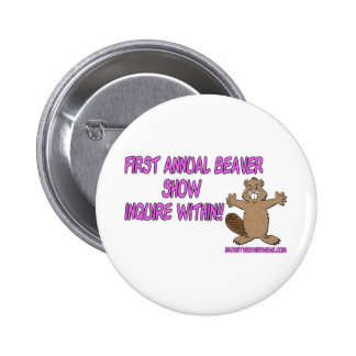First Annual Beaver Show Pinback Buttons