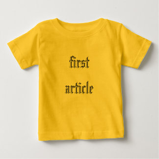 first article baby T-Shirt