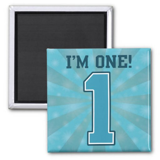 First Birthday Boy, I'm One, Big Blue Number 1 2 Inch Square Magnet