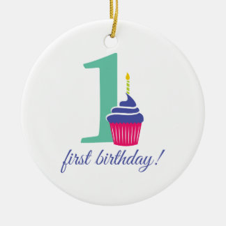 First Birthday! Ceramic Ornament