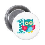 First Birthday Happy Owl 2 Inch Round Button