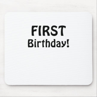 First Birthday Mouse Pad