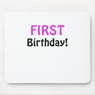 First Birthday Mouse Pads