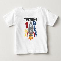 First Birthday Rocket Shirt, Turning 1 Is A Blast Baby T-Shirt