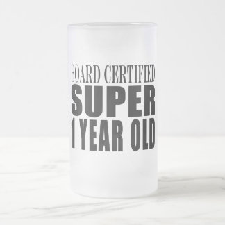 First Birthdays Board Certified Super One Year Old Frosted Glass Beer Mug