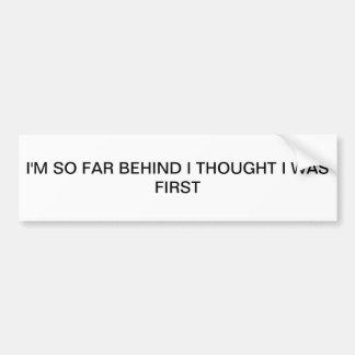 First Bumper Sticker
