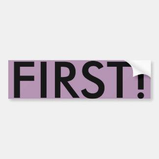 FIRST! BUMPER STICKER