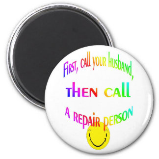 First call your husband... fin  magnet