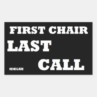 First Chair-Last Call Rectangular Sticker