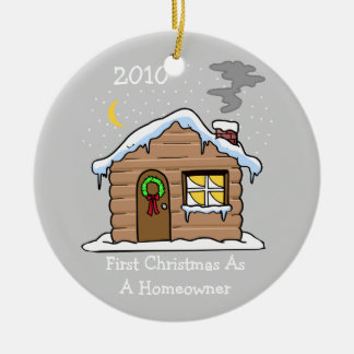 First Christmas As A Homeowner 2010 (Cabin) Ceramic Ornament