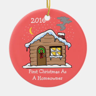 First Christmas As A Homeowner 2016 (Cabin) Ceramic Ornament