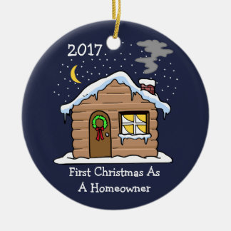 First Christmas As A Homeowner 2017 (Cabin) Ceramic Ornament